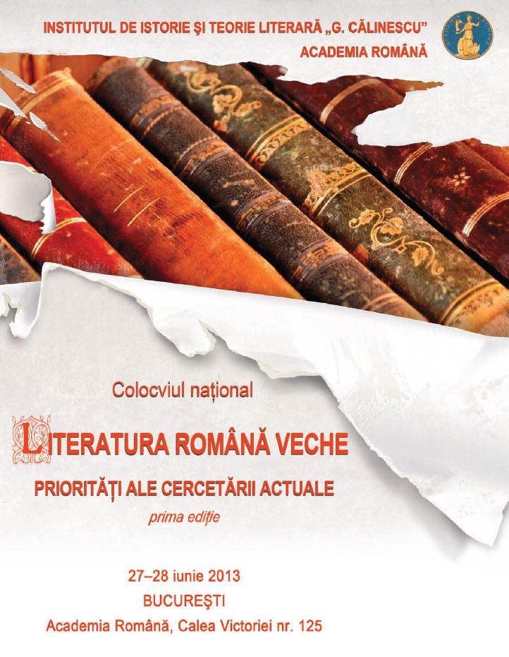 Colocviul national. Literatura romana veche
