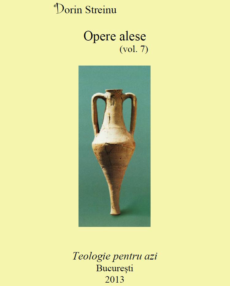 Dorin Streinu, Opere alese (vol. 7)