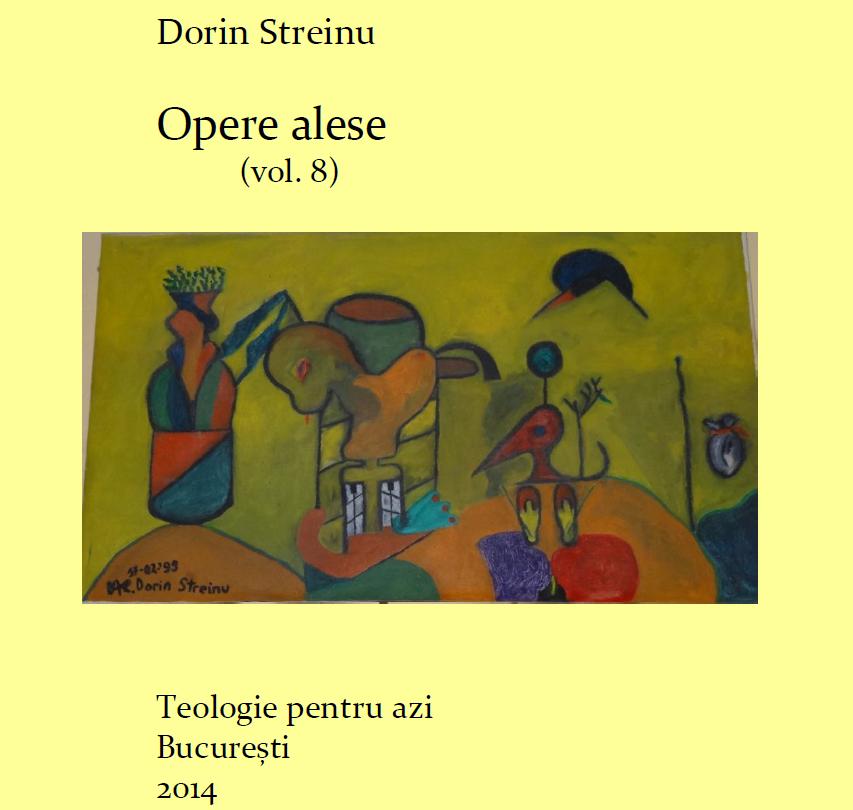 Dorin Streinu Opere alese (vol. 8)