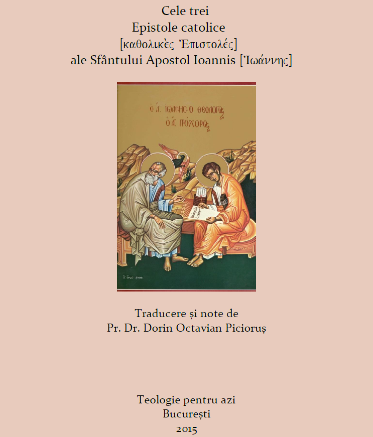 Cele 3 Epistole catolice ale Sfantului Apostol Ioannis